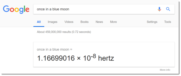 google easter egg: as soon as in a blue moon