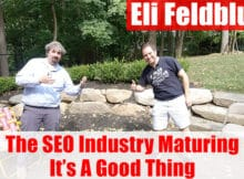 Vlog #107: Eli Feldblum On The SEO Industry Maturing